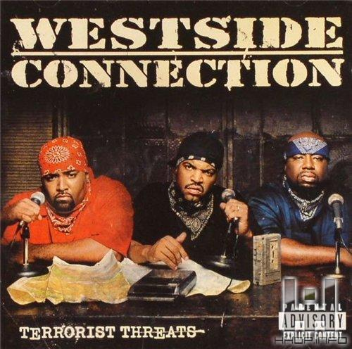 Westside Connection - So Many Rappers In Love